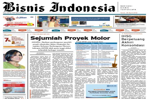 Headline Bisnis Indonesia Senin (28/4) Seksi Utama:Sejumlah Proyek Molor