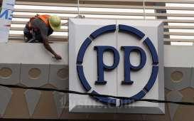 PT PP Kembali Kucurkan Pinjaman ke Anak Usaha, Giliran PP Infrastruktur