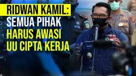 Ridwan Kamil : Semua Pihak Harus Awasi UU Cipta Kerja