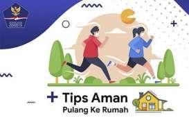 Tips Aman Pulang ke Rumah ala Satgas Covid-19