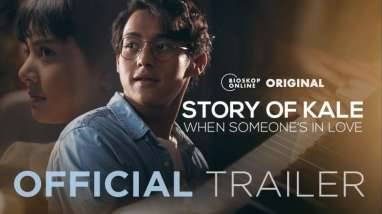 Tiket Film Story of Kale: When Someone's in Love Sudah Bisa Diakses