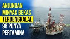 SKK Migas Butuh Rp10 Triliun Bereskan Anjungan Lepas Pantai Terbengkalai