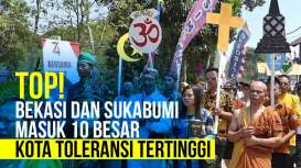 Bekasi dan Sukabumi Masuk Daftar 10 Kota Toleransi Tertinggi