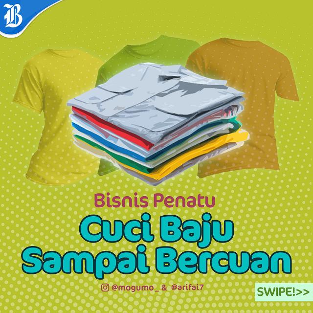 Bisnis laundry bisa dijajal oleh siapapun karena tidak memerlukan keahlian khusus. -  Ilham Mogu