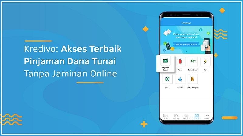 Kredivo Akses Terbaik Pinjaman Dana Tunai Tanpa Jaminan Online