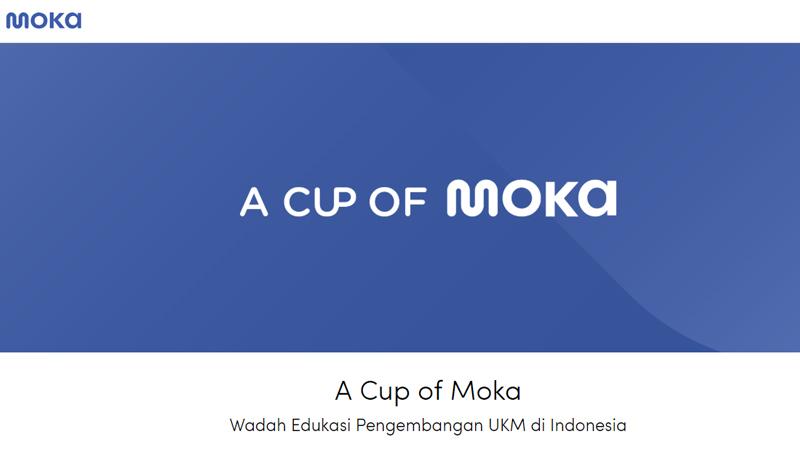 Moka, startup penyedia layanan Point of Sale meluncurkan kegiatan berbasis edukasi teknologi digital untuk UKM bertajuk A Cup of Moka (ACOM).