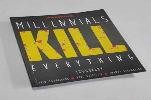 REFERENSI BUKU : Saat  Milenial 'Membunuh' Segalanya