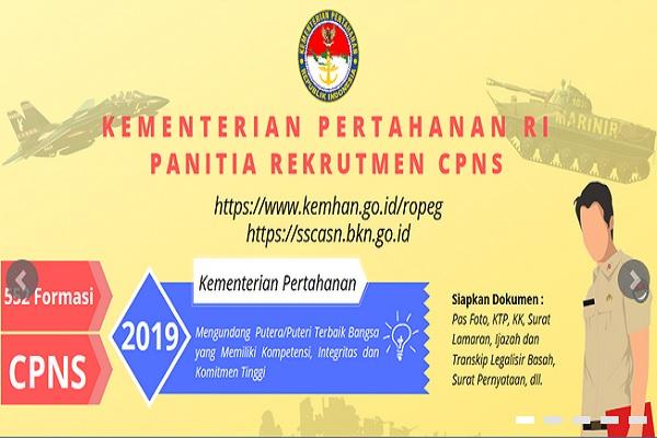 Kementerian Pertahanan mengumumkan hasil seleksi administrasi CPNS 2019 - kemhan.go.id