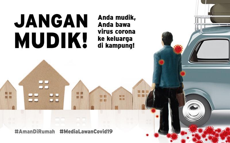 Jangan Mudik MediaLawanCovid19 AmanDiRumah