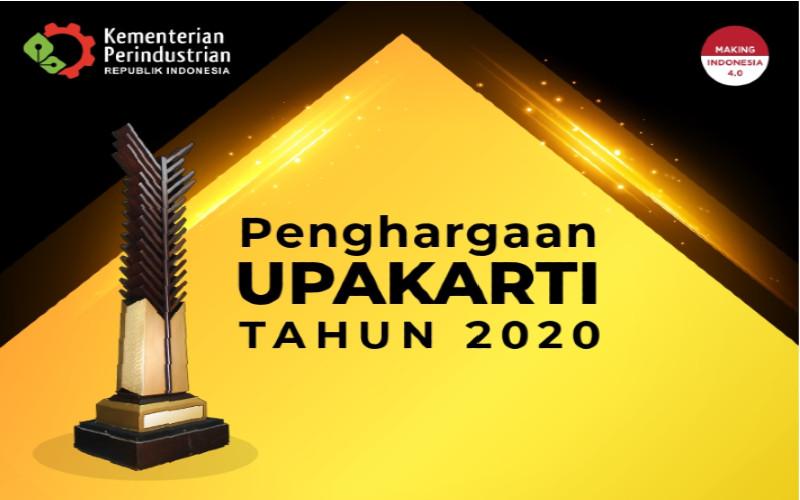Penghargaan Upakarti 2020. Pendaftaran dibuka sampai dengan tanggal 11 Agustus 2020.  - KEMENPERIN