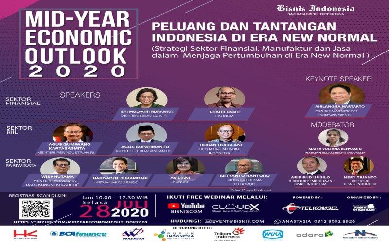 Mid-Year Economic Outlook 2020: Peluang dan Tantangan di Era New Normal. Acara berlangsung pada Selasa (28/7 - 2020) pukul 10.00 WIB / 17.30 WIB.