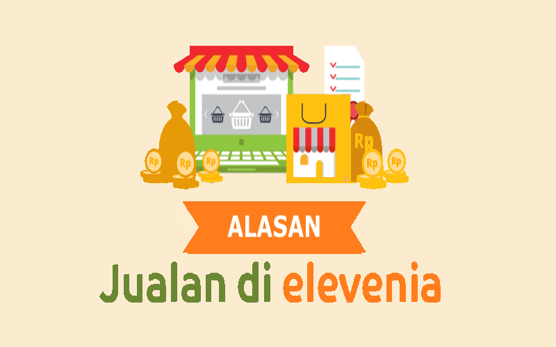 Elevenia terbuka untuk bekerja sama dengan berbagai mitra dalam mengembangkan industri digital di Indonesia.  - Elevenia.