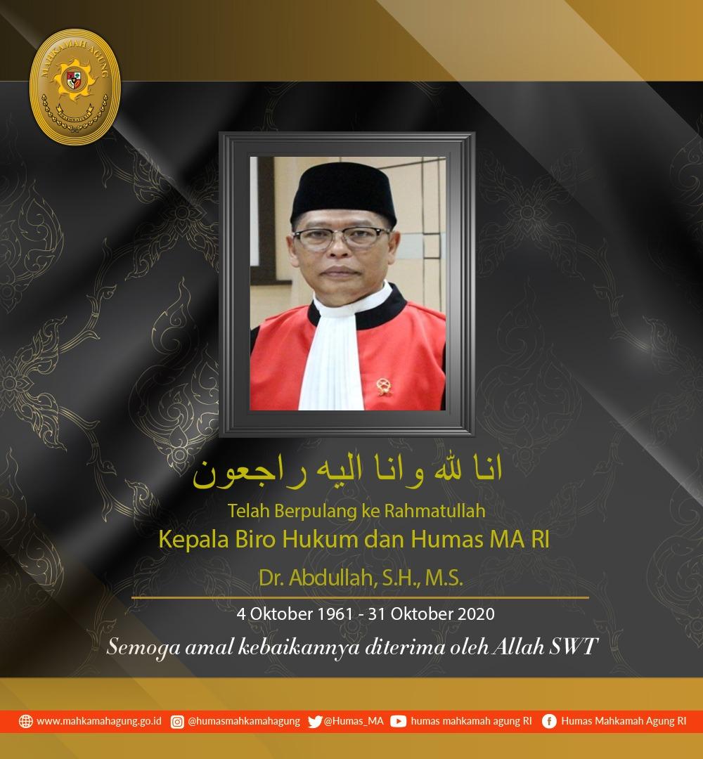 Kepala Biro Hukum dan Humas MA RI Abdullah meninggal dunia. - istimewa
