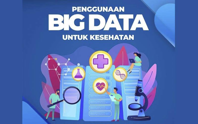 Pemanfaatan Big Data dapat memberikan manfaat untuk kesehatan  -  BPPT
