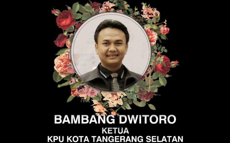 Ketua KPU Kota Tangsel Bambang Dwitoro meninggal dunia setelah dinyatakan positif Covid/19 pada Sabtu, 12 Desember 2020 / twitter