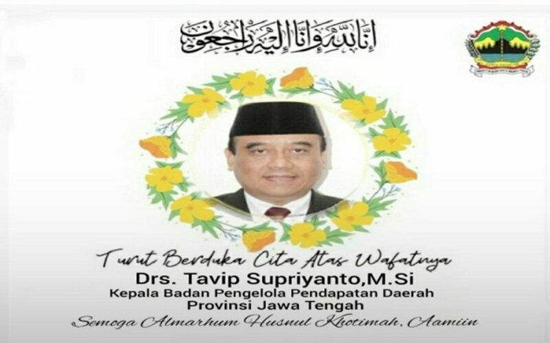 Kabar duka Kepala Bapenda Jateng meninggal dunia.