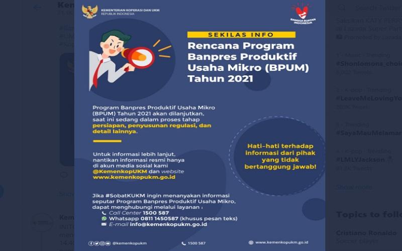 Pendaftaran Bantuan Produktif Usaha Mikro (BPUM) atau bantuan langsung tunai (BLT) UMKM senilai Rp1,2 juta dibuka kembali mulai awal 2021  -  Twitter: KemenkopUKM