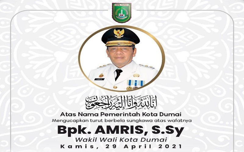 Wakil Wali Kota Dumai Amris wafat  - Istimewa