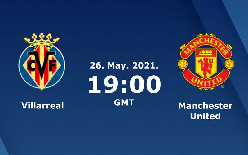 Prediksi Villarreal vs MU di Final Liga Europa - Sofascore