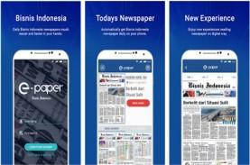 Akses Gratis Epaper Bisnis Indonesia via Aplikasi…