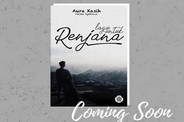 """""""Lagu untuk Renjana"""", novel karya Aura Kasih - Instagram@aurakasih"""
