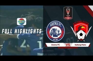 Semifinal Piala Presiden: Arema vs Kalteng Putra 3-0 Leg 1. Ini Videonya