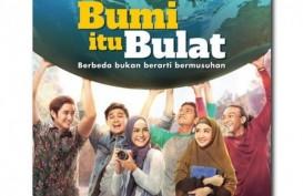 Film Berkisah Toleransi, Bumi Itu Bulat, Tayang Hari Ini