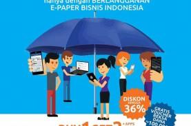 Paket Lengkap Epaper Bisnis Indonesia Didiskon 36%…