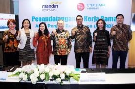 Bank CTBC Tawarkan Reksa Dana Mandiri Investasi