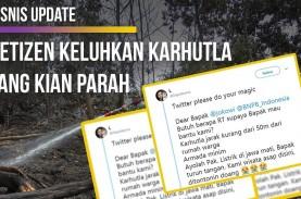 Karhutla Nyaris Dekati Permukiman, Begini Cuitan Netizen