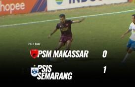 PSM Makassar Kalah 0-1 atas PSIS Semarang, Ini Videonya