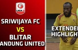Sriwijaya FC Hajar Blitar Bandung United 2-1, Pastikan Diri ke Empat Besar. Ini videonya
