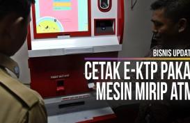 Cetak E-KTP Pakai Mesin Mirip ATM