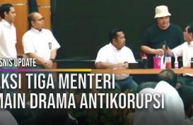 Begini Aksi Tiga Menteri Main Drama Antikorupsi