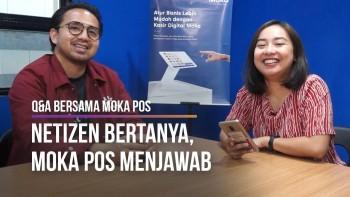 Netizen Bertanya, Moka POS Menjawab