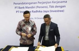 Bank Mandiri Salurkan Kredit Rp200 Miliar Lewat Investree
