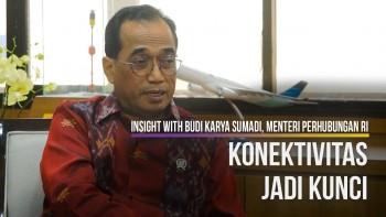Insight With Budi Karya Sumadi, Menteri Perhubungan RI