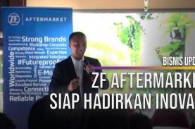 ZF Aftermarket Perkuat Bisnis di Sektor Industri dan…