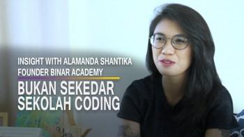 Insight With Alamanda Shantika, Founder Binar Academy