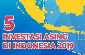Lima Investor Asing yang Berinvestasi di Indonesia Sepanjang 2019