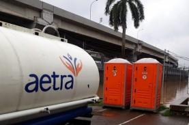 Produksi Air Aetra Berangsur Pulih, Tapi Belum Normal