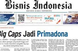 KABAR PASAR: Big Caps Jadi Primadona, Pengawasan Industri Asuransi Diperketat