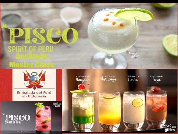 Kedutaan Besar Peru untuk Indonesia di Jakarta akan mengadakan Kelas Master Koktail bertajuk Pisco Spirit of Peru. - istimewa