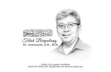Wakil Jaksa Agung Meninggal dalam Kecelakaan, Erick Thohir: Pak Arminsyah Orang Baik