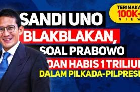 Blak-Blakan Sandiaga Uno Habis Rp1 Triliun untuk Pilpres…