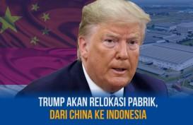 Bersitegang dengan China, Trump Akan Relokasi Pabrik ke Indonesia