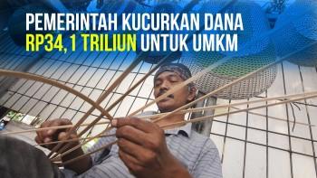 Pemerintah Kucurkan Dana Rp34,1 Triliun untuk UMKM