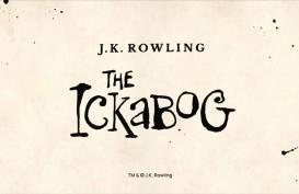 JK Rowling Rilis Dongeng The Ickabog, Bisa Diakses Gratis di Sini