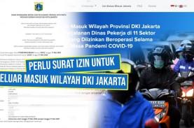 Keluar Masuk Wilayah DKI Jakarta Harus Pakai Surat…