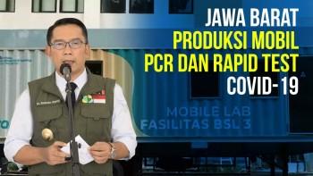 Pemprov Jawa Barat Produksi Mobil PCR dan Rapid Test Covid-19
